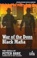 War of the Dons, Black Mafia