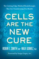 Cells Are the New Cure