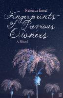 Fingerprints of Previous Owners: A Novel