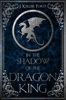 In the Shadow of the Dragon King