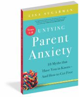 Untying Parent Anxiety