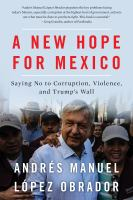 A New Hope for Mexico