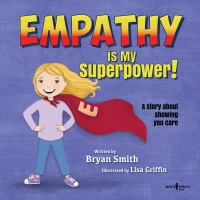 Image: Empathy Is My Superpower!