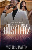 Pretty Boy Hustlerz
