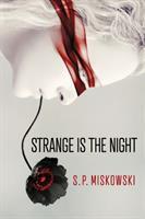 Strange Is the Night