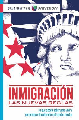 Inmigración : las nuevas reglas book jacket