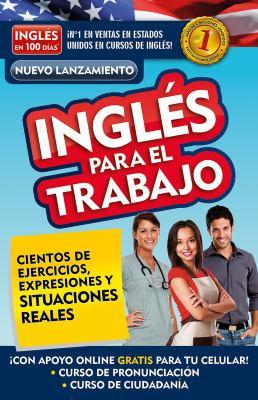 Inglés para el trabajo: Cientos de ejercicios, expresionés y situaciones reales book jacket