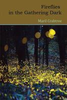 Fireflies in the Gathering Dark