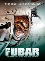 FUBAR : empire of the rising dead