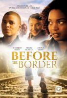 BEFORE THE BORDER (DVD)