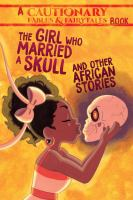 The Girl Who Married A Skull