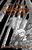 The last Halloweenvolumes : illustrations ; 27 cm