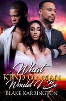 Cover of What kind of man would I be?