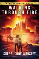 Walking Through Fire