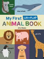 My First Lift the Flap Animal Book