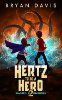 Hertz to Be A Hero