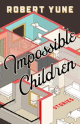 Impossible Children