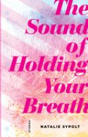 The Sound of Holding your Breath