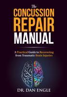 The Concussion Repair Manual