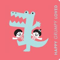 Happy Grumpy Loved