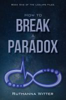 How to Break A Paradox