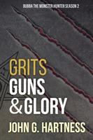 Grits Guns & Glory