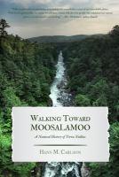 Walking Toward Moosalamoo
