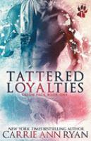Tattered Loyalities
