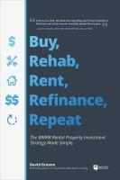 Buy, Rehab, Rent, Refinance, Repeat
