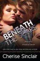Beneath the Scars