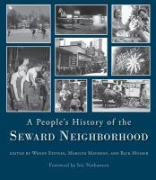A People's History of the Seward Neighborhood