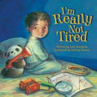 I'm Really Not Tired