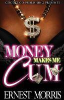 Money Make Me Cum