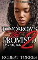 Tomorrow's Not Promised