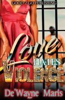 Love Hates Violence