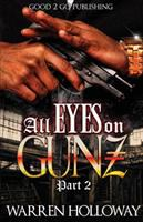 All Eyes on Tommy Gunz