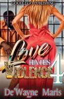 Love Hates Violence 4