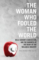 Woman Who Fooled The World