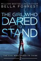 The Girl Who Dared to Stand