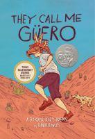 They Call Me Güero