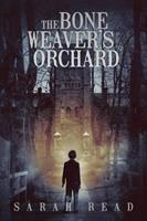 The Bone Weaver's Orchard