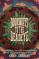 Doorways to the Deadeye