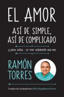 El amor, as ̕de simple, as ̕de complicado / Love, just that easy, just that complicated