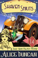 Shaken Spirits (A Daisy Gumm Majesty Mystery, Book 13