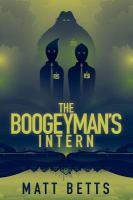 The Boogeyman's Intern