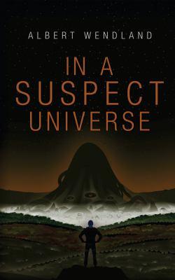 In A Suspect Universe