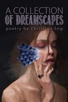 A Collection of Dreamscapes