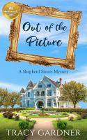 Out-of-the-picture-:-a-Shepherd-sisters-mystery-