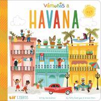 Vámonos A Havana / $c by Patty Rodriguez & Ariana Stein ; Art by Ana Godinez