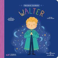 THE LIFE OF WALTER / LA VIDA DE WALTER